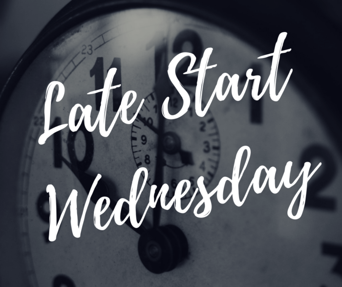 Reminder: Wednesday, November 7, 2018 is a Late Start Wednesday.