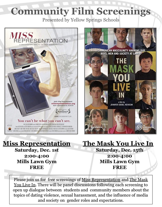 YS Schools will host a showing of Miss Representation from 2-4 pm Saturday, Dec. 1 in the Mills Lawn Gym, and The Mask You Live In from 2-4 pm Saturday, Dec. 15, in the Mills Lawn gym.