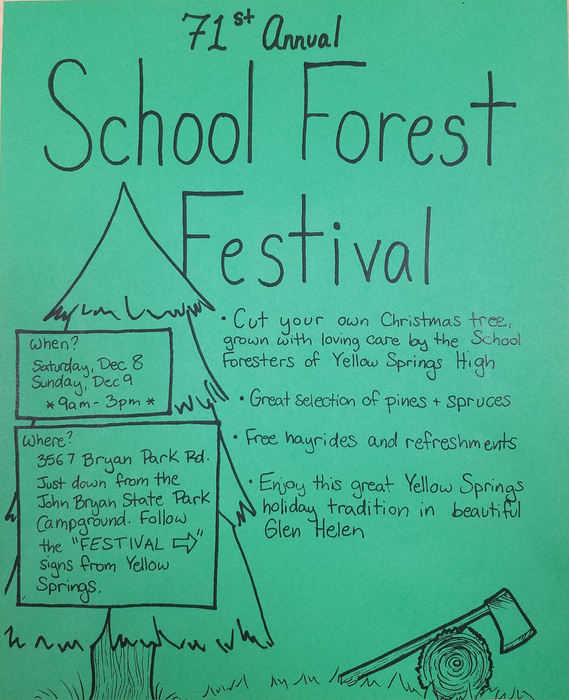 The 71st annual School Forest is Dec. 8-9.