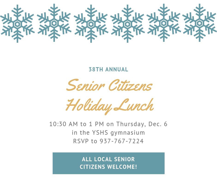 The annual Senior Citizens Holiday Lunch is Dec. 6.