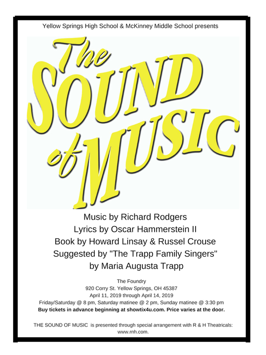 A few of our favorite things are coming to the Foundry Theater April 11-14 as Yellow Springs High School and McKinney Middle School Present The Sound of Music.
