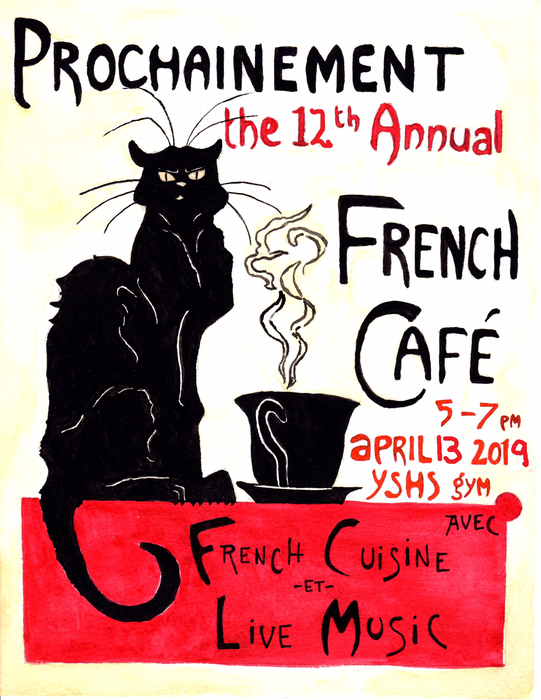 The 12th Annual French Cafe is Saturday, April 13, at YSHS.