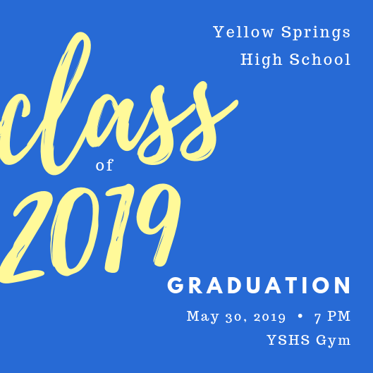 The Yellow Springs High School Class of 2019 Graduation is tomorrow at 7 p.m. in the high school gym. #FearlessThinkers