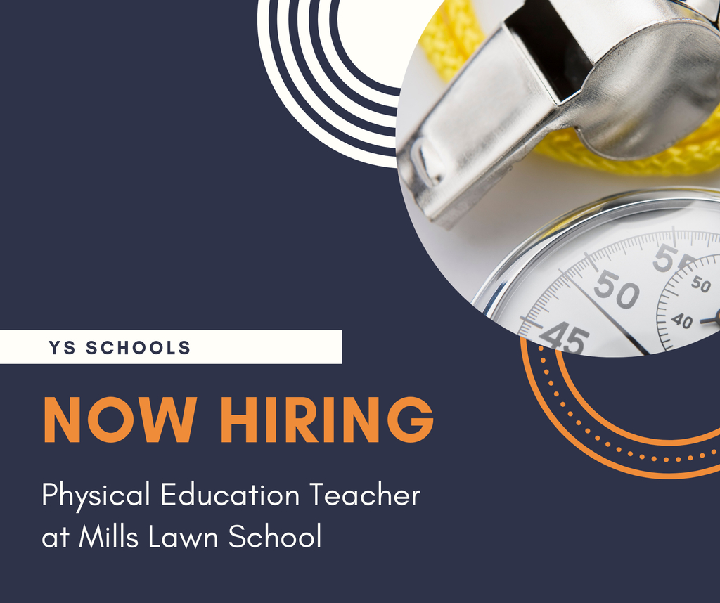 Now hiring a PE Teacher at Mills Lawn School.