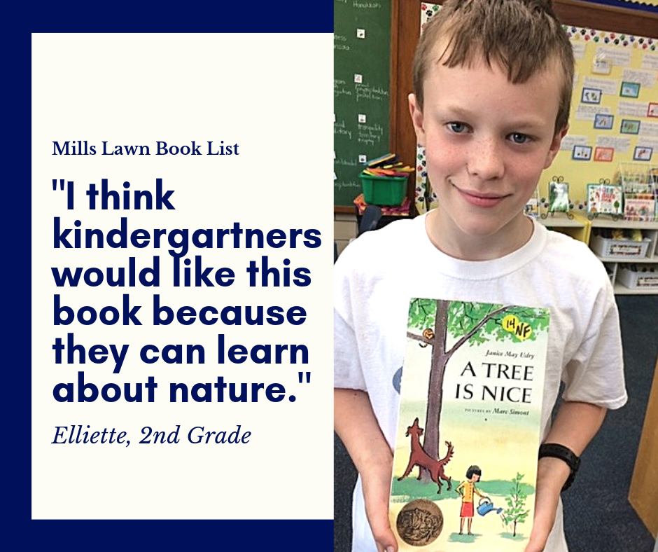 "Mills Lawn Second Grader recommends the book ""A Tree Is Nice"" by Janice May Udry."