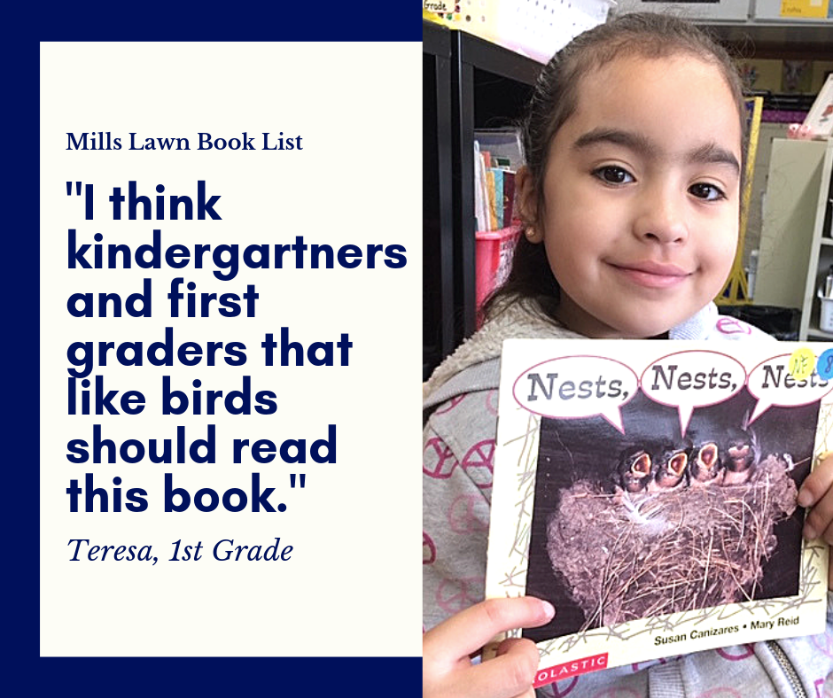 "First grader Teresa recommends ""Nests, Nests, Nests"" by Susan Canizares and Mary Reid for the #MillsLawnBookList. ""I recommend this book because it's about different kinds of nests.""#SummerReading #FearlessThinkers"