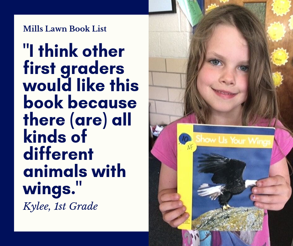"First grader Kylee recommends Show Us Your Wings by Susan Ring for the #MillsLawnBookList. ""I recommend this book because the butterfly wings have lots of colors,"" she says. ""They are beautiful."" #FearlessThinkers"