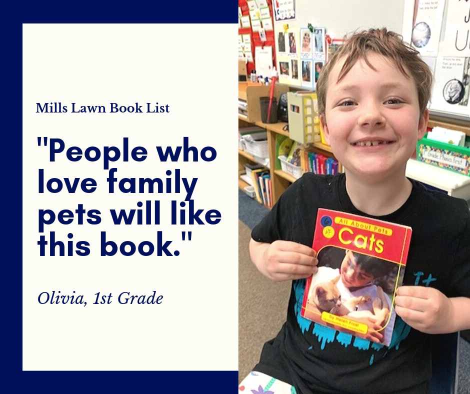 "First Grader Olivia recommends All About Cats by Helen Frost for the #MillsLawnBookList. ""I recommend this book because it talks about how to take care of your pets and cats are very awesome."" #FearlessThinkers"