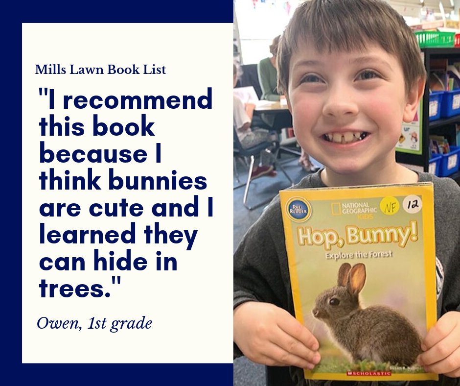 First grader Owen recommends Hop, Bunny! by Susan B. Neuman for the Mills Lawn Book List.