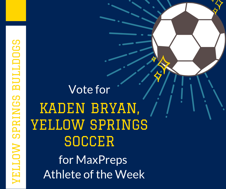Hey, Bulldog Nation! Soccer Player Kaden Bryan has been nominated for MaxPreps' Ohio High School Athlete of the Week! Cast your vote for Kaden at http://ow.ly/7dhN50w4dPX. Voting is open through noon on Sept. 16, and voting is unlimited! #FearlessThinkers #YSBulldogs