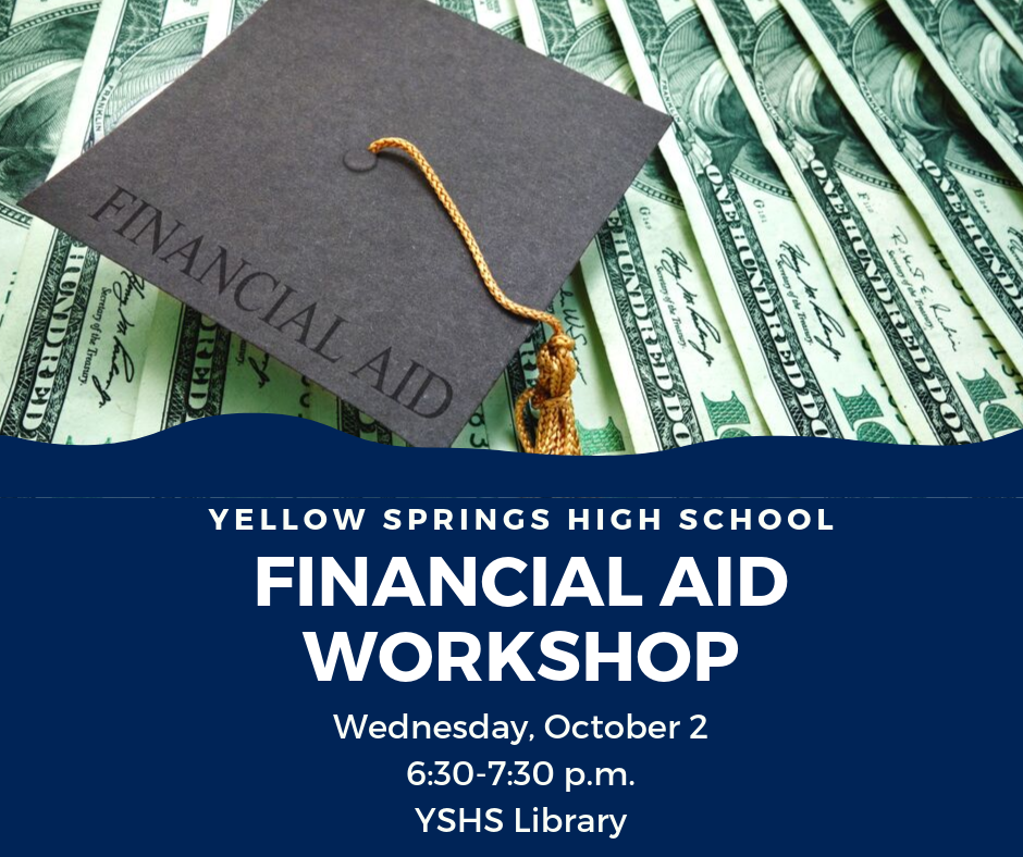 Join YSHS for a Financial Aid workshop tomorrow night from 6:30-7:30 p.m. in the YSHS Library! #FearlessThinkers