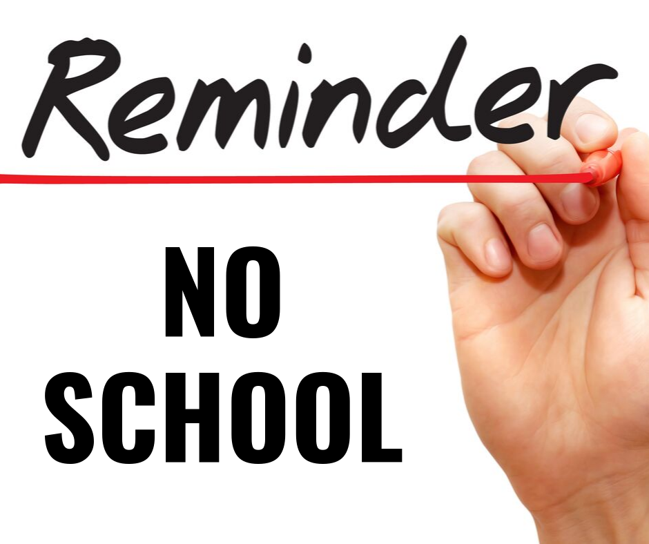 Reminder! There is no school this Friday, October 11, for WOEA Day. #FearlessThinkers
