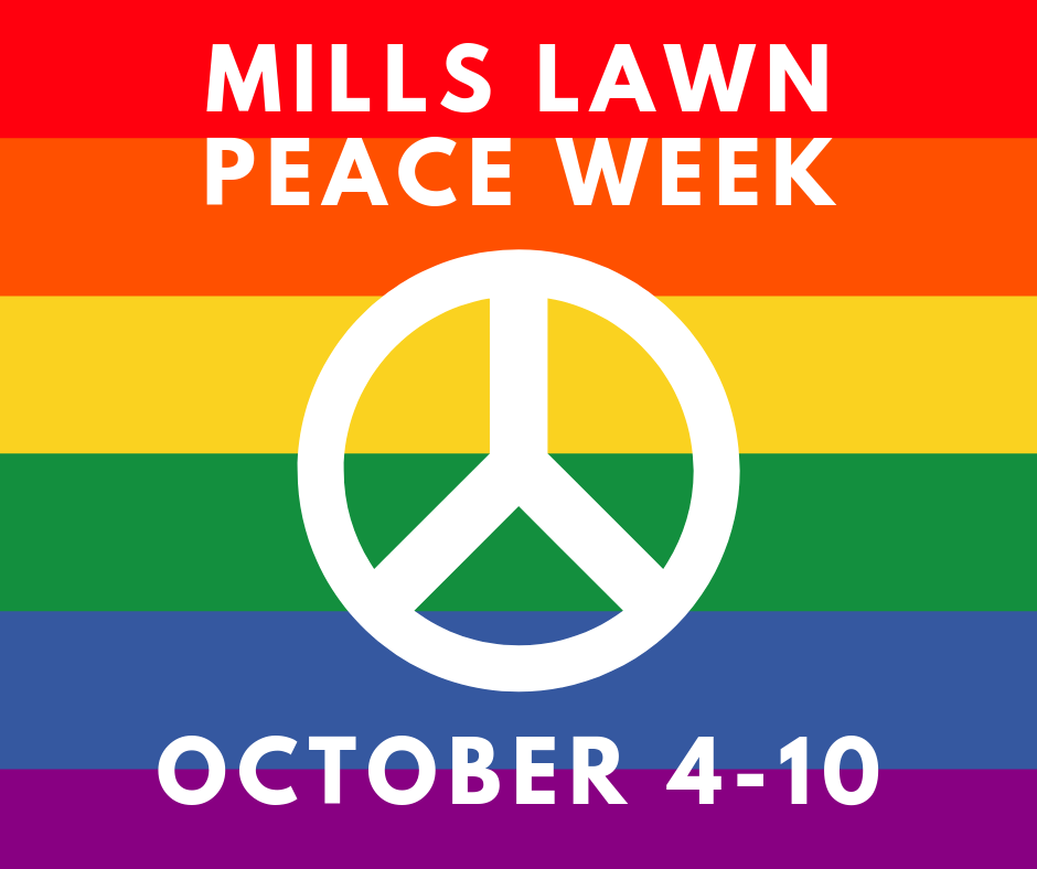 Peace Week at Mills Lawn is Oct. 4-10.
