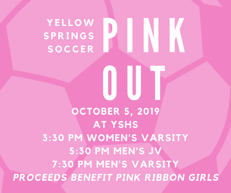 Join Yellow Springs Soccer on Saturday, Oct. 5, for a Pink Out event in support of Pink Ribbon Girls! #FearlessThinkers