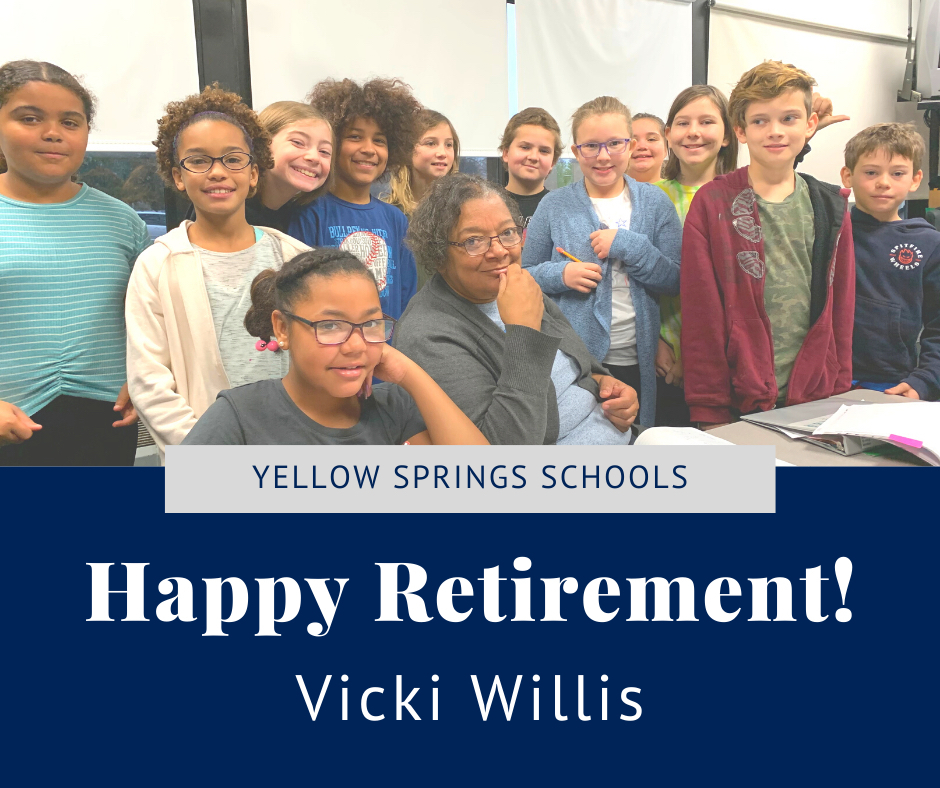 Vicki Willis retired from Yellow Springs Schools on Friday, Dec. 20, after 25 years of service.