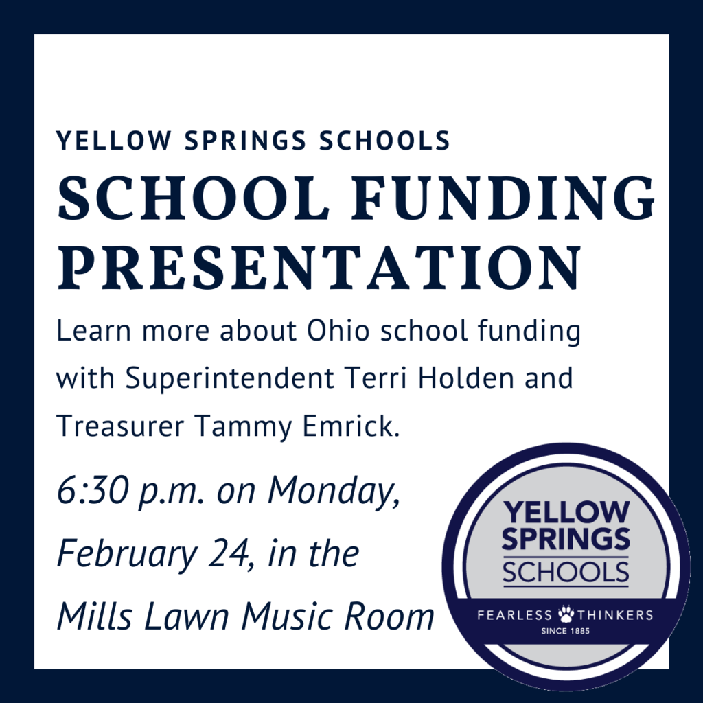 Join Superintendent Terri Holden and Treasurer Tammy Emrick to learn about school funding at a community meeting at 6:30 p.m. on Monday, February 24, in the Mills Lawn Music Room. #YSBulldogs #FearlessThinkers